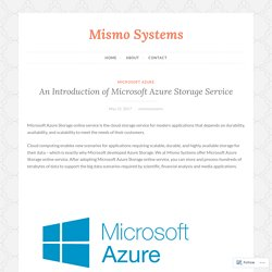 An Introduction of Microsoft Azure Storage Service – Mismo Systems