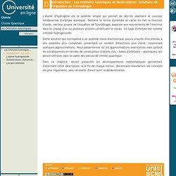 Les Orbitales Atomiques-Introduction - Les orbitales Atomiques et Moléculaires. Solutions de l'équation de Schrödinger