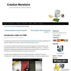Introduction vidéo à la TRM