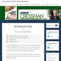 Introduction – When Money Talks by Derek Cressman