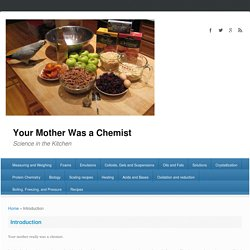Your Mother Was a Chemist