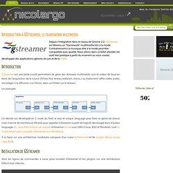 Introduction à GStreamer, le framework multimedia - Le blog de NicoLargo