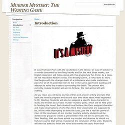 Introduction - Murder Mystery: The Westing Game