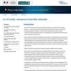 Introduction du dossier «Le 14 Juillet, naissance d'une fête nationale»-Pour mémoire-CNDP