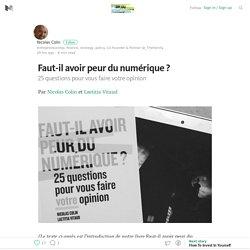 Introduction – Faut-il avoir peur du numérique ? – Medium