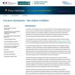 """Dossier sur les enjeux des jeux olympiques (Canopé - """"Pour mémoire"""")"""