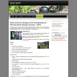Ruth and Liz's design of our Introduction to Permaculture design courses – 2012