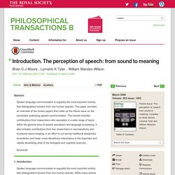 Introduction. The perception of speech: from sound to meaning