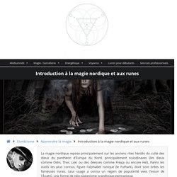 Introduction à la pratique de la magie nordique et des runes