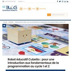 Robot éducatif Cubetto : introduction aux fondamentaux de la programmation au cycle 1 et 2