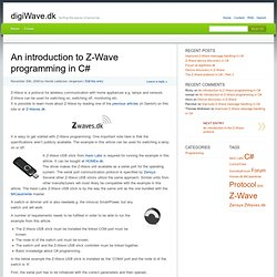 An introduction to Z-Wave programming in C# » digiWave.dk