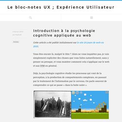 Introduction à la psychologie cognitive appliquée au web