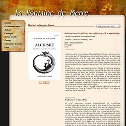 Alchimie, une introduction au symbolisme et à la psychologie de Marie-Louise von Franz