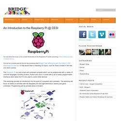 An Introduction to the Raspberry Pi @ CESI – Bridge 21