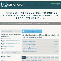 HIST211: Introduction to United States History: Colonial Period to Reconstruction
