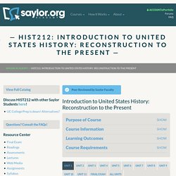 HIST212: Introduction to United States History: Reconstruction to the Present