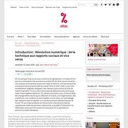 12 mars 2021 Introduction : Révolution numérique : de la technique aux rapports sociaux et vice versa