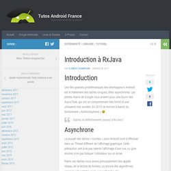 Introduction à RxJava - Tutos Android France