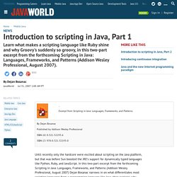 Introduction to scripting in Java, Part 1 (javaworld.com)