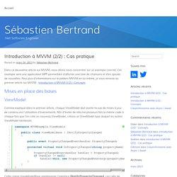 Introduction à MVVM (2/2) : Cas pratique - Sébastien Bertrand