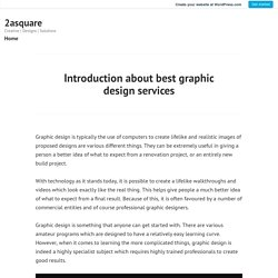 Introduction about best graphic design services