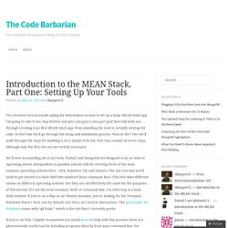 Introduction to the MEAN Stack, Part One: Setting Up Your Tools