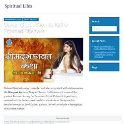 Quick Introduction to Katha Shrimad Bhagwat – Spiritual Lifes
