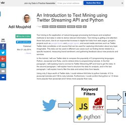 An Introduction to Text Mining using Twitter Streaming API and Python // Adil Moujahid // Data Analytics and more