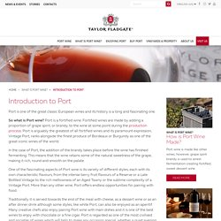 Introduction to Port Wine - Taylor Fladgate