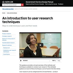 An introduction to user research techniques — Government Service Design Manual