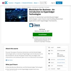 Blockchain for Business - An Introduction to Hyperledger Technologies