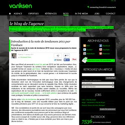 Introduction à la note de tendances 2011 par Vanksen