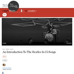 An Introduction To The Beatles In 15 Songs