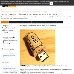 Transformer sa clé USB en bureau portable