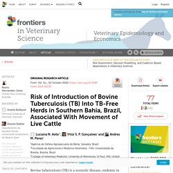 FRONT. VET. SCI. 02/10/18 Risk of Introduction of Bovine Tuberculosis (TB) Into TB-Free Herds in Southern Bahia, Brazil, Associated With Movement of Live Cattle