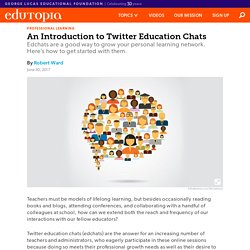 An Introduction to Twitter Education Chats