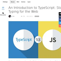 An Introduction to TypeScript: Static Typing for the Web
