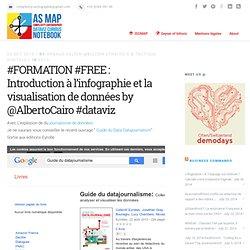 #FORMATION #FREE : Introduction à l'infographie et la visualisation de données by @AlbertoCairo #dataviz