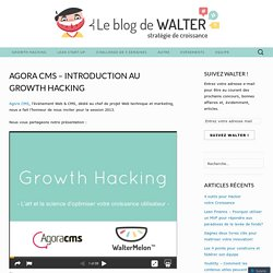 Agora CMS – Introduction au Growth Hacking