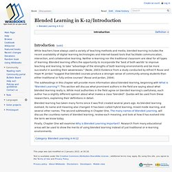 Blended Learning in K-12/Introduction