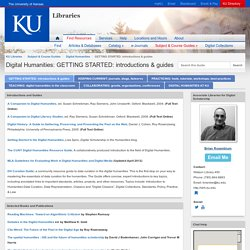 GETTING STARTED: introductions & guides - Digital Humanities - Subject & Course Guides at University of Kansas