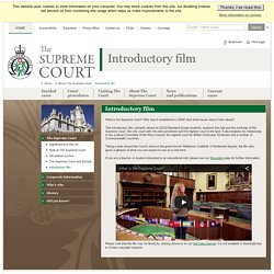 Introductory film - The Supreme Court