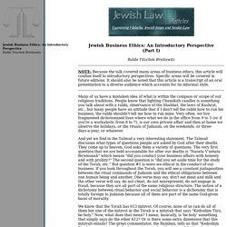 "Jewish Law - Articles (""Jewish Business Ethics: An Introductory Perspective"")"