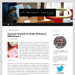 Comment introduire le design thinking en bibliothèque?
