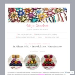In Bloom CAL – Introduktion / Introduction – Mijo Crochet