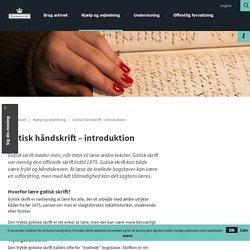 Gotisk alfabet - en introduktion til gotisk skriftlæsning
