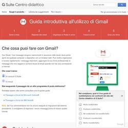 Guida introduttiva all'utilizzo di Gmail – Centro didattico GSuite