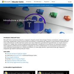 Introduzione a Microsoft Teams - Microsoft Educator Centre