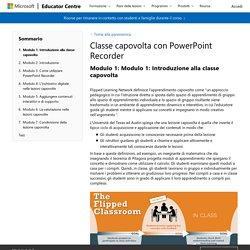 Modulo 1: Introduzione alla classe capovolta : Classe capovolta con PowerPoint Recorder