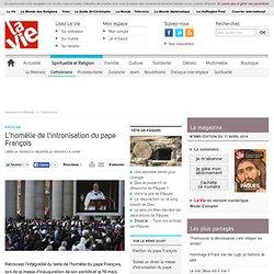 L'homélie de l'intronisation du pape François - Catholicisme